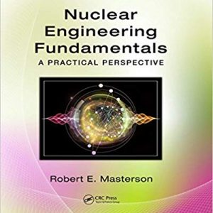 Nuclear Engineering Fundamentals: A Practical Perspective (1st Edition) - eBook