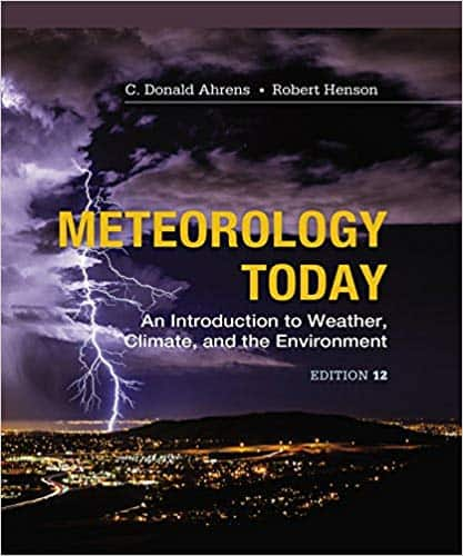 Meteorology Today: An Introduction to Weather, Climate and the Environment (12th Edition) - eBook