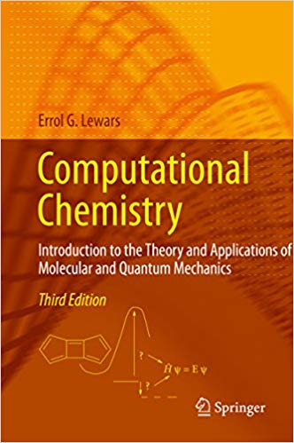 Computational Chemistry: Introduction to the Theory and Applications of Molecular and Quantum Mechanics (3rd Edition) - eBook