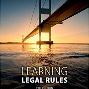Learning Legal Rules: A Students' Guide to Legal Method and Reasoning (9th Edition) - eBook