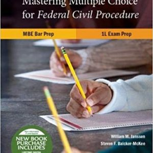 Mastering Multiple Choice for Federal Civil Procedure MBE Bar Prep and 1L Exam Prep (3rd Edition) - eBook