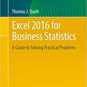 Excel 2016 for Business Statistics: A Guide to Solving Practical Problems - eBook
