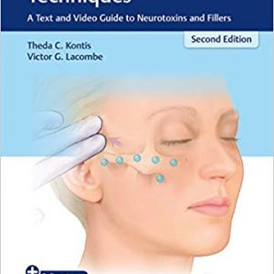 Cosmetic Injection Techniques: A Text and Video Guide to Neurotoxins and Fillers (2nd Edition) - eBook