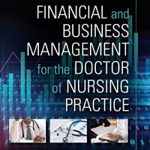 Financial and Business Management for the Doctor of Nursing Practice (2nd Edition) - eBook