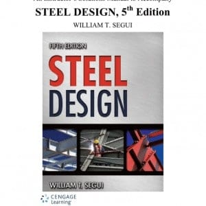 steel design 5e instructor solutions manual