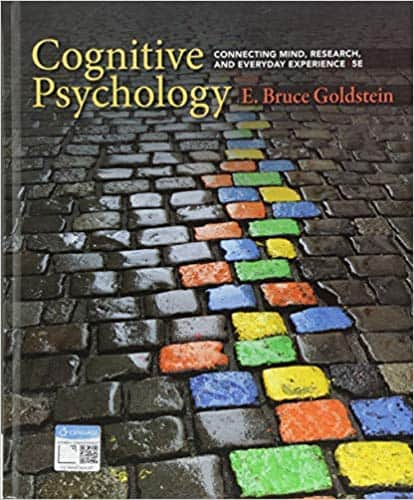 Cognitive Psychology: Connecting Mind, Research, and Everyday Experience (5th Edition) - eBook