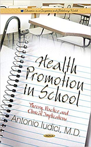 Health Promotion in School: Theory, Practice and Clinical Implications - eBook